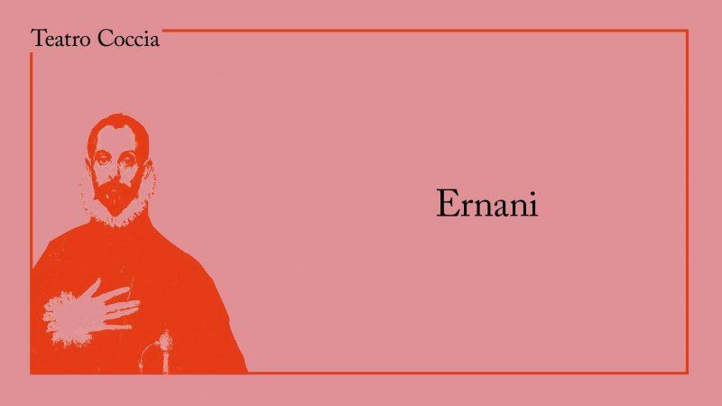 NOVARA: Ernani – Giuseppe Verdi, 18 – 20 ottobre 2019